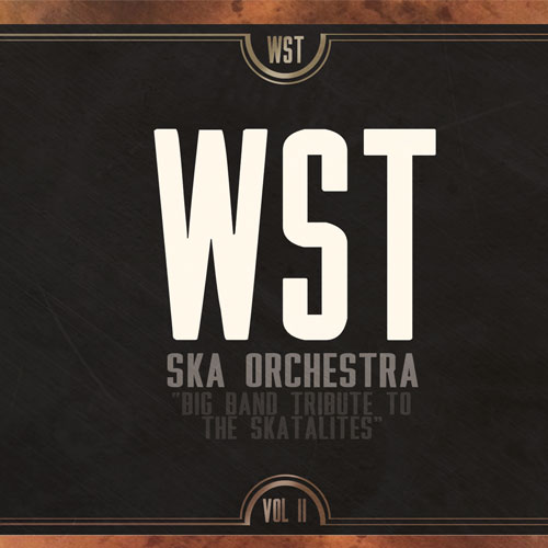 WST - Big Band Tribute to the Skatalites: Vol. II